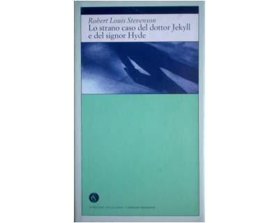 Lo strano caso del Dottor Jekyll e del Signor Hyde Book Cover