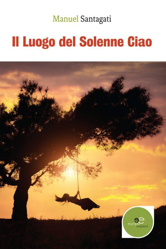Il Luogo del Solenne Ciao Book Cover