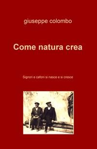 Come natura crea Book Cover
